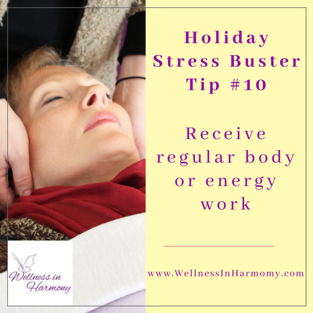 body and energy work are wonderful tools to reduce holiday stress